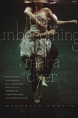 The Unbecoming of Mara Dyer -When a book is surprising and familiar
